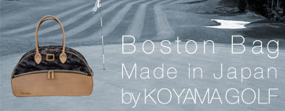 (日本語) Boston Bag Made in Japan by KOYAMA GOLF