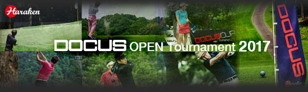 DOCUS OPEN Tornament(ドゥーカスオープントーナメント) 2017