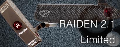 RAIDEN 2.1 LIMITEDパター
