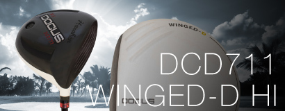 DCD711 WINGED-D HI(高反発モデル)